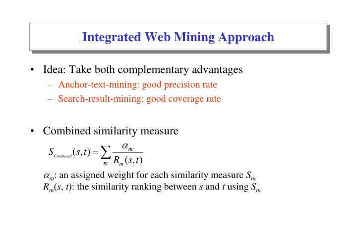 Integrated Web Mining Approach