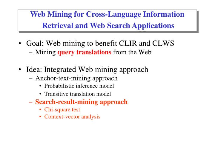 Web Mining for Cross-Language Information
