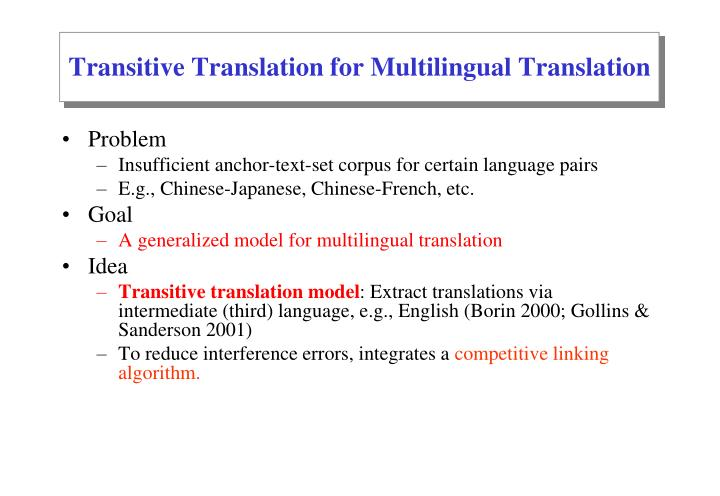 Transitive Translation for Multilingual Translation