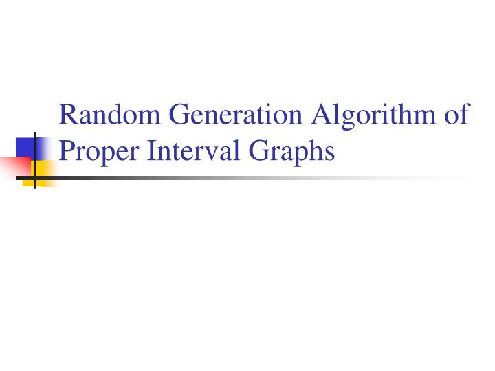 Random Generation Algorithm of Proper Interval Graphs