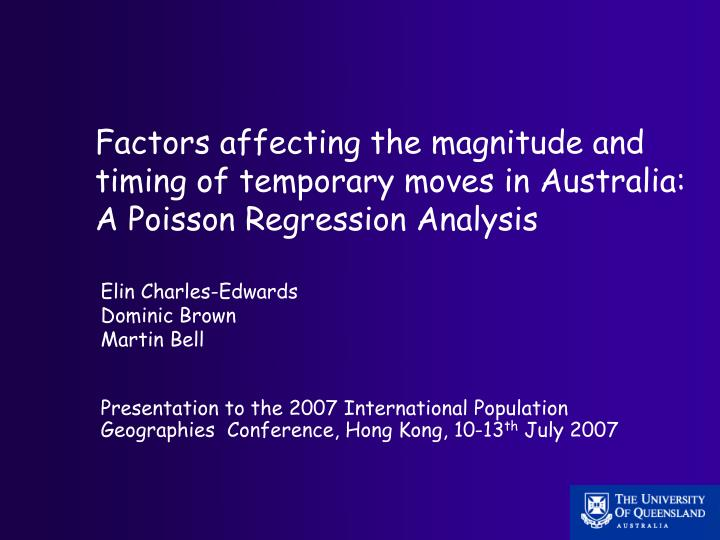 Factors affecting the magnitude and timing of temporary moves in Australia: A Poisson Regression Ana...