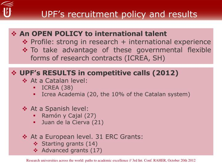 UPF's recruitment policy and results