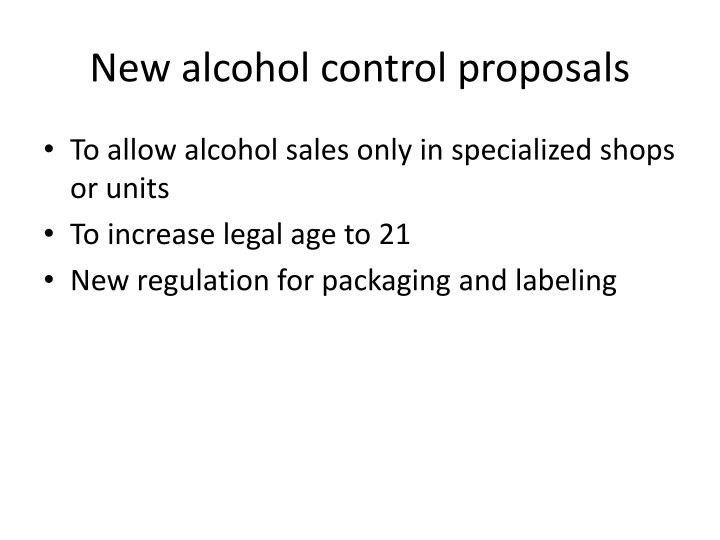 New alcohol control proposals