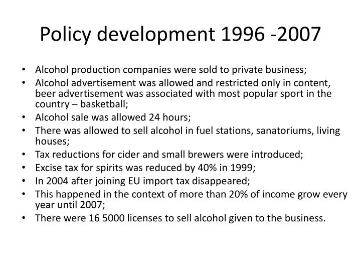 Policy development 1996 -2007