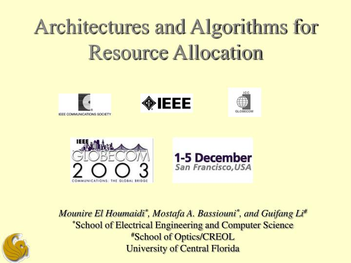 Architectures and algorithms for resource allocation
