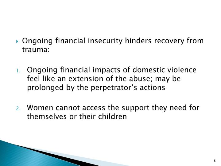 Ongoing financial insecurity hinders recovery from trauma: