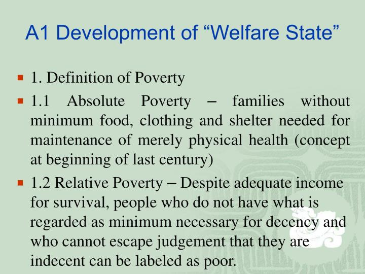 "A1 Development of ""Welfare State"""