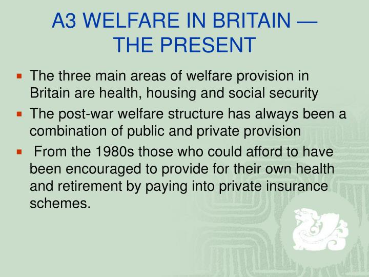 A3 WELFARE IN BRITAIN —