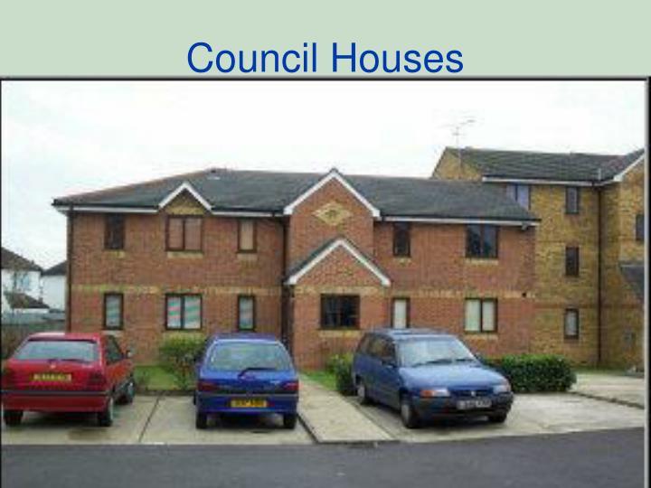 Council Houses