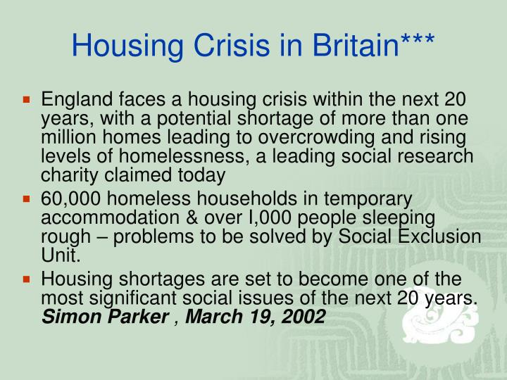 Housing Crisis in Britain***