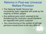 reforms in post war universal welfare provision