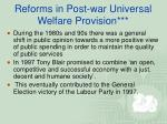 reforms in post war universal welfare provision1