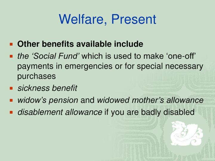 Welfare, Present