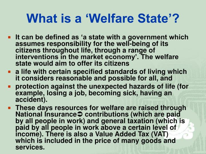 What is a 'Welfare State'?