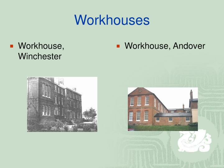 Workhouse, Winchester