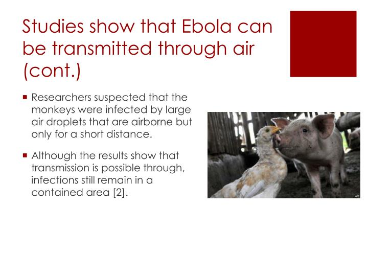 Studies show that Ebola can be transmitted through air (cont.)
