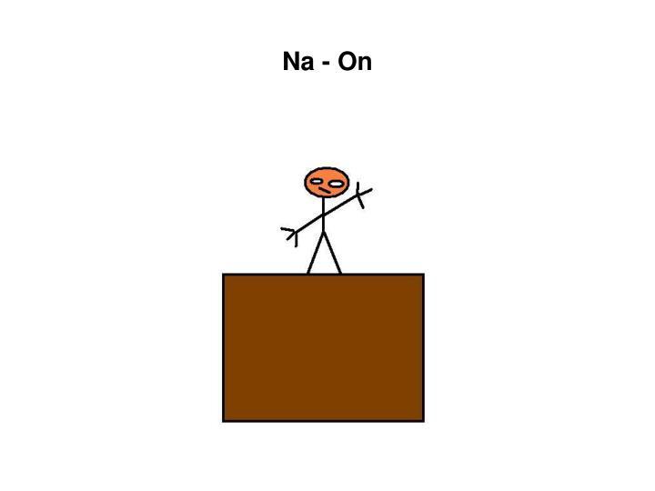 Na - On