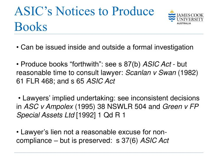 ASIC's Notices to Produce Books