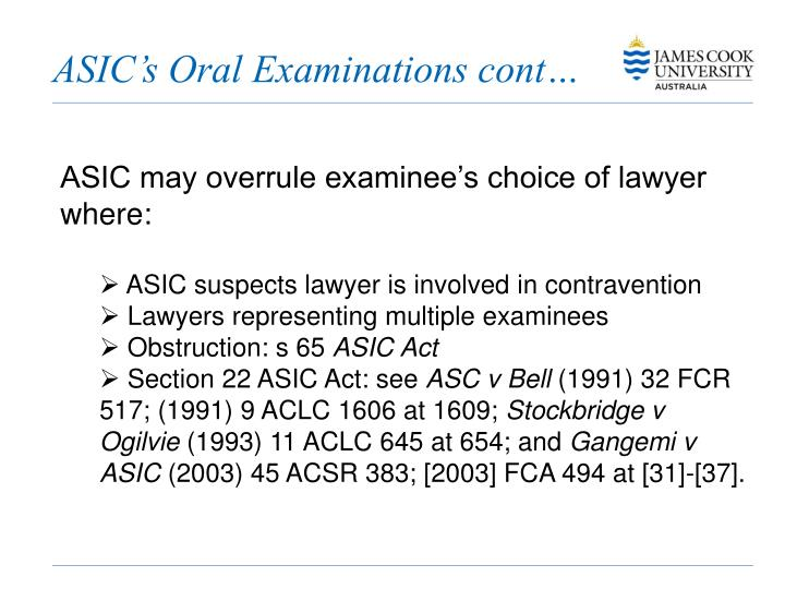 ASIC's Oral Examinations cont…