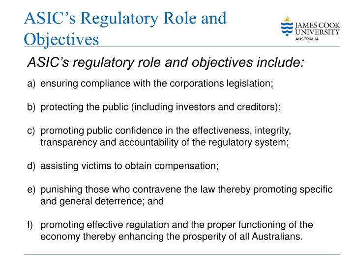 ASIC's Regulatory Role and Objectives
