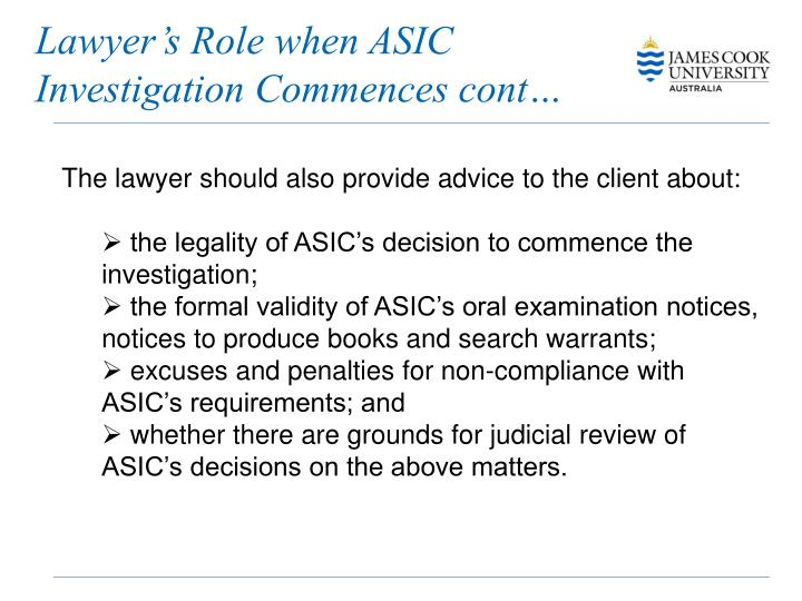 Lawyer's Role when ASIC Investigation Commences cont…