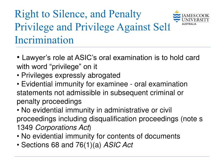 Right to Silence, and Penalty Privilege and Privilege Against Self-Incrimination