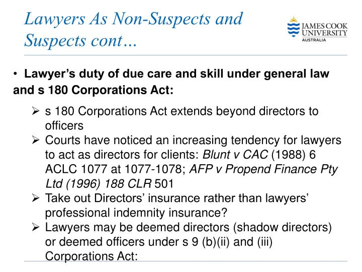 Lawyers As Non-Suspects and Suspects cont…