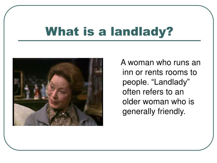 What is a landlady