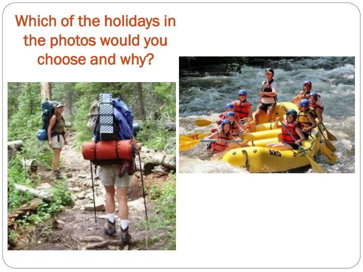 Which of the holidays in the photos would you choose and why?