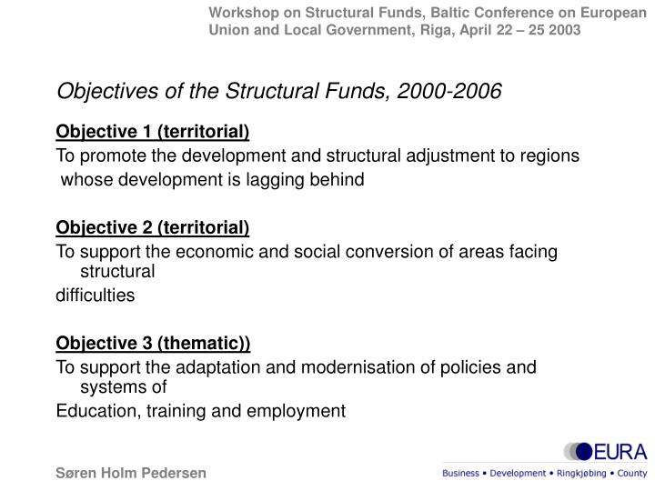Objectives of the Structural Funds, 2000-2006