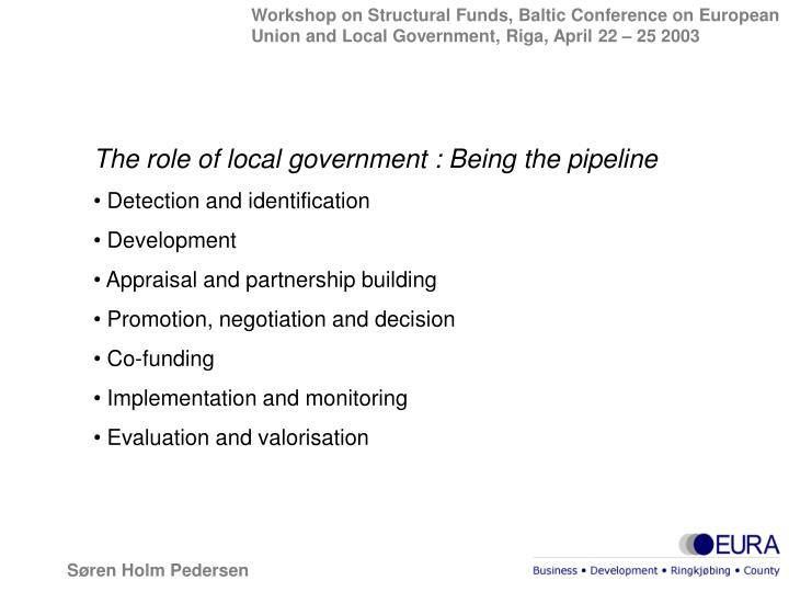 The role of local government : Being the pipeline