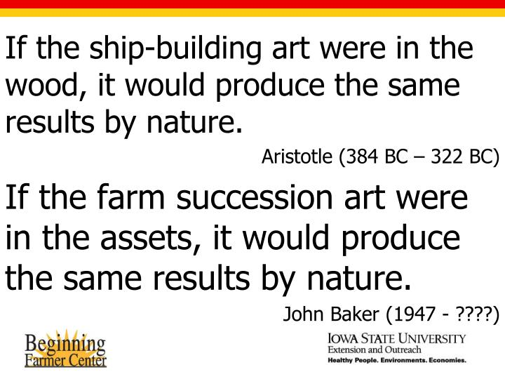 If the ship-building art were in the wood, it would produce the same results by nature.