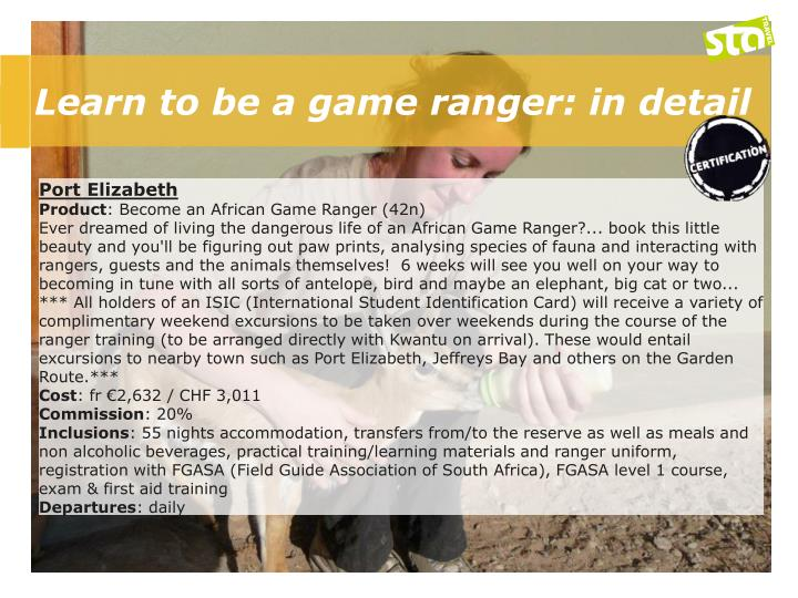 Learn to be a game ranger: in detail
