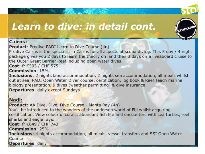 Learn to dive: in detail cont.