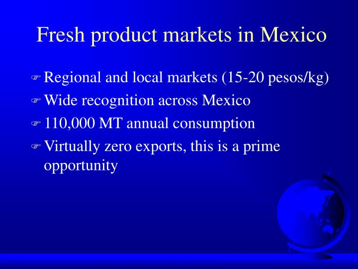 Fresh product markets in Mexico