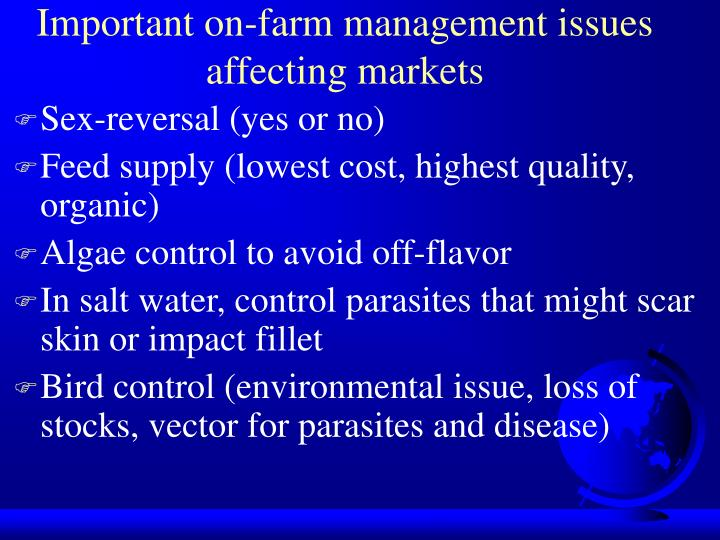 Important on-farm management issues affecting markets