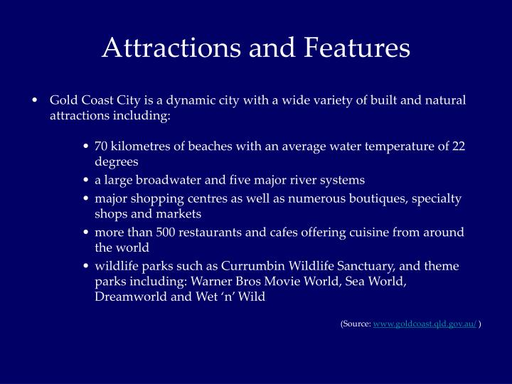 Attractions and Features
