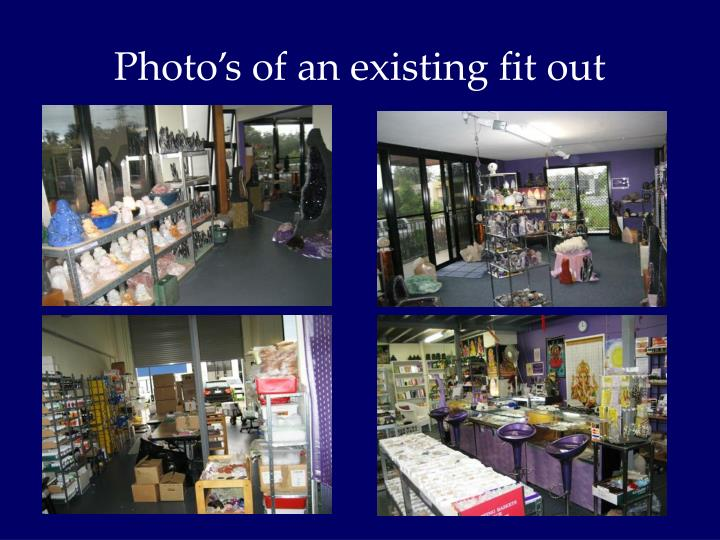 Photo's of an existing fit out