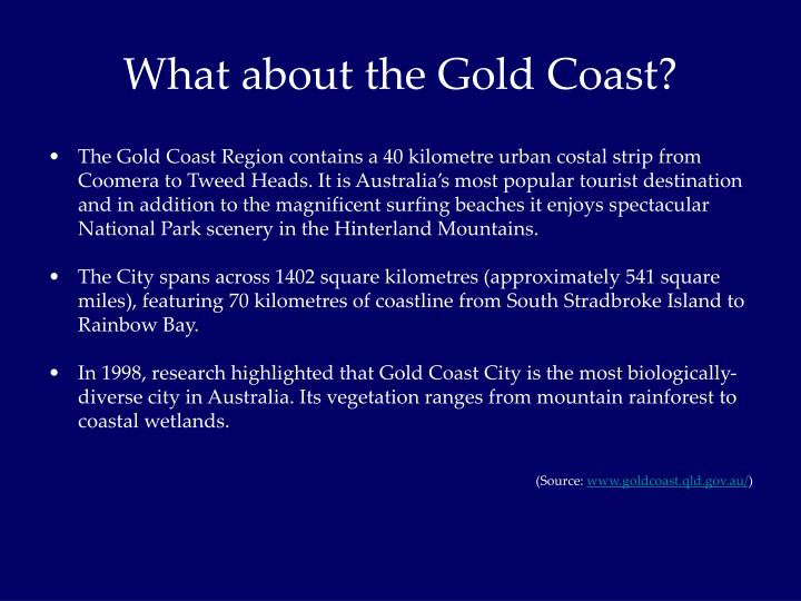 What about the Gold Coast?