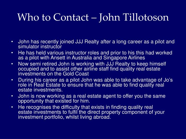 Who to Contact – John Tillotoson