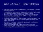 who to contact john tillotoson