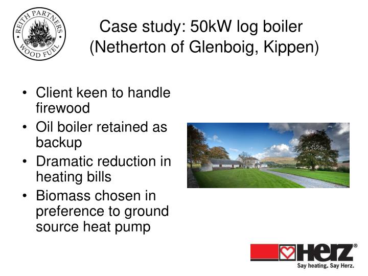 Case study: 50kW log boiler