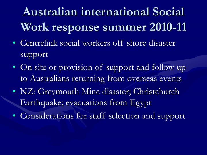 Australian international Social Work response summer 2010-11