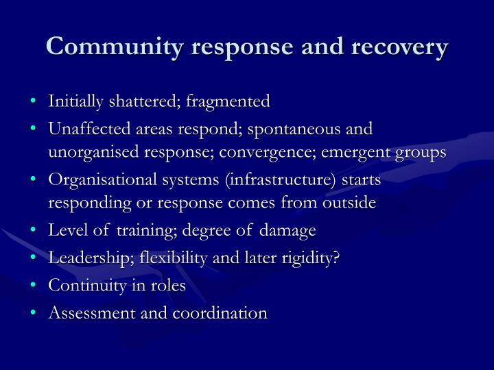 Community response and recovery