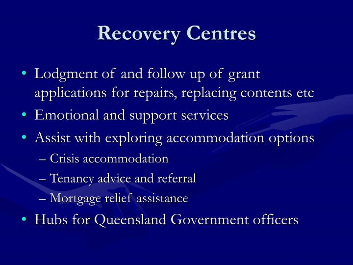 Recovery Centres