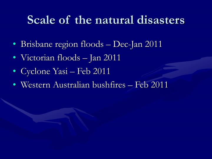 Scale of the natural disasters