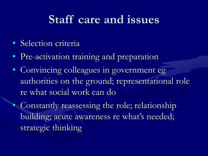Staff care and issues