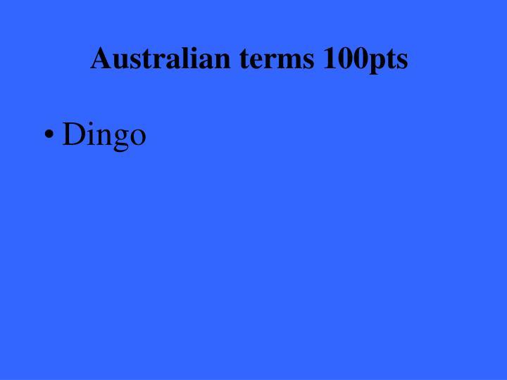 Australian terms 100pts