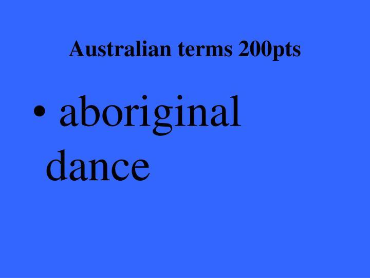 Australian terms 200pts