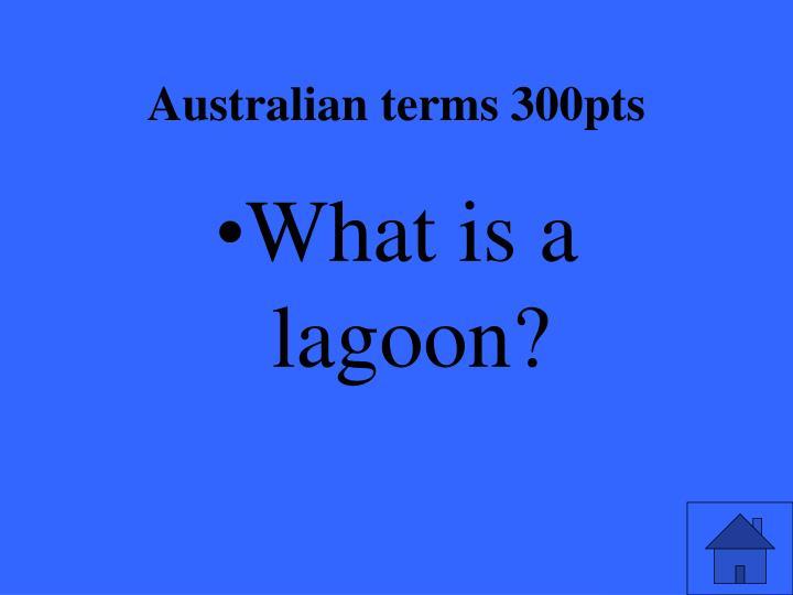 Australian terms 300pts